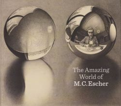 The Amazing World of M.C. Escher