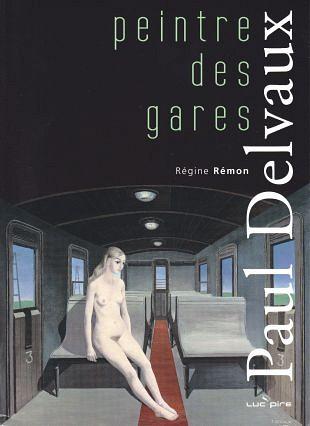 Paul Delvaux's voorliefde voor activiteiten op stations