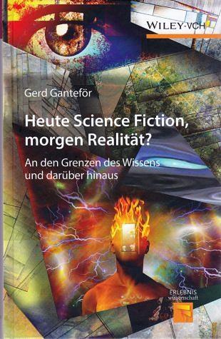 Vandaag nog science fiction en morgen al werkelijkheid!