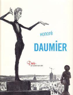 Honoré Daumier - Paris: Der Schein vom Sein