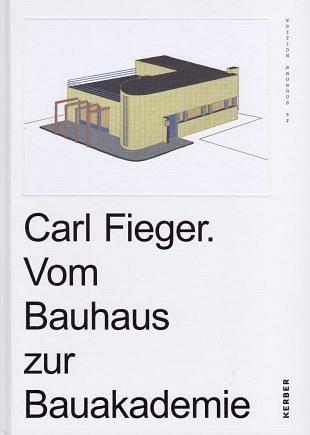 Carl Fieger zorgde voor vele architectonische impulsen