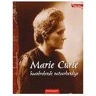 Radioactiviteit bracht Marie Curie roem