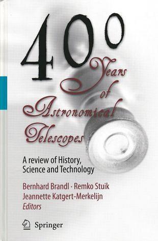 Geschiedenis van 400 jaar astronomische telescopen