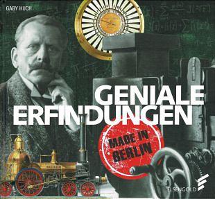 Spectaculaire uitvindingen uit de metropool Berlijn
