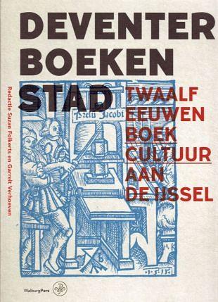 In Deventer aandacht voor twaalf eeuwen boekcultuur (1)