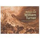 De reizen van William Turner verwerkt in zijn schilderijen