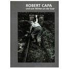 Fotojournalist Robert Capa fotografeerde in Saarland (1)