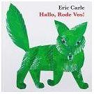Hallo jij rode vos, met dank aan de heer J.W. von Goethe