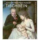 Een romantische revolutie in werk van Johann Tischbein (1)