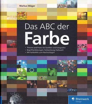 Het ABC van kleuren voor de ontwerpers en fotografen