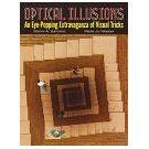 Spelen met optische illusies geeft plezier en opwinding