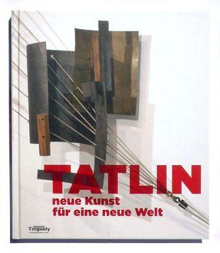 Tatlin ontwierp vernieuwde kunst voor nieuwe werelden