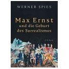 Kunst van Max Ernst droeg bij aan start van surrealisme