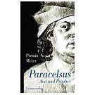 Paracelsus zocht altijd naar een werkelijke geneeskunst