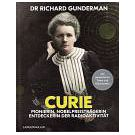 Marie Curie pionier in de radio-activiteit en Nobelprijswinnares (2)