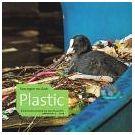 De uitvinding van het plastic staat nu in de schijnwerpers