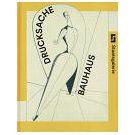 Drukkerij Bauhaus bracht impuls voor Europese kunst (1)