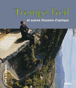 Fenomeen van trompe-l'oeil en andere optische illusies