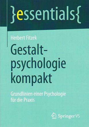 Een praktische benadering van de Gestaltpsychologie