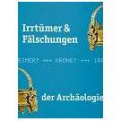 Echtheid, fouten en bedrog op de loer in de archeologie (1)